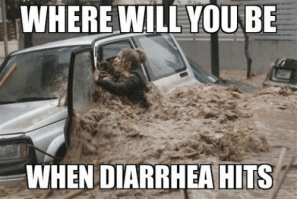 where-will-you-be-when-diarrhea-its-5707790